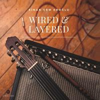 Wired & Layered (CD)