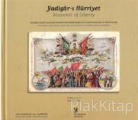 Yadigar-ı Hürriyet  Souvenir of Liberty (Ciltli)