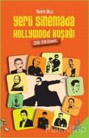 Yerli Sinemada Hollywood Kuşağı