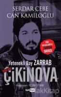 Yetenekli Bay Zarrab - Kod Adı Çikinova