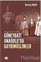 Yirminci Yüzyılın İlk Çeyreğinde Güneybatı Anadolu'da Gayrimüslimler