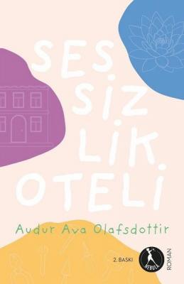 Sessizlik Oteli Audur Ava Olafsdottir