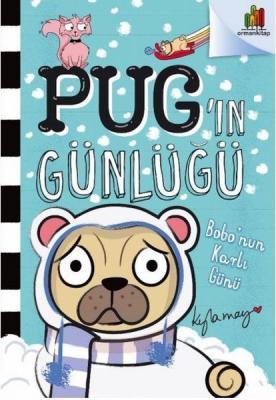 Bobo'nun Karlı Günü - Pug'ın Günlüğü Kyla May