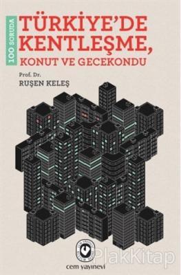 100 Soruda Türkiye'de Kentleşme