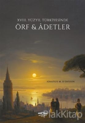 18. Yüzyıl Türkiyesinde Örf ve Adetler