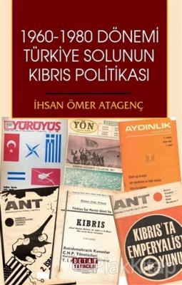 1960 - 1980 Dönemi Türkiye Solunun Kıbrıs Politikası