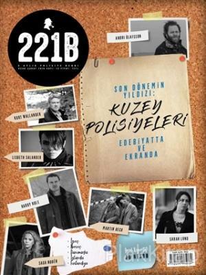 221B İki Aylık Polisiye Dergi Sayı: 13 Ocak - Şubat 2018