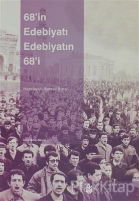68'in Edebiyatı, Edebiyatın 68'i