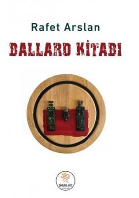 Ballard Kitabı Rafet Arslan