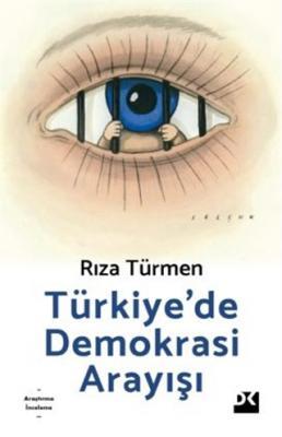 Türkiye'de Demokrasi Arayışı Rıza Türmen
