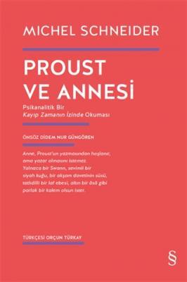 Proust ve Annesi Michel Schneider