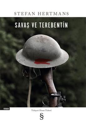 Savaş ve Terebentin Stefan Hertmans
