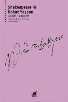 Shakespeare'in Dokuz Yaşamı Graham Holderness