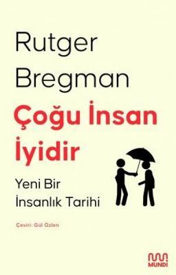 Çoğu İnsan İyidir Rutger Bregman