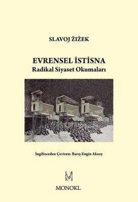 Evrensel İstisna Slavoj Zizek