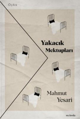 Yakacık Mektupları Mahmut Yesari
