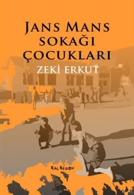 Jans Mans Sokağı Çocukları Zeki Erkut