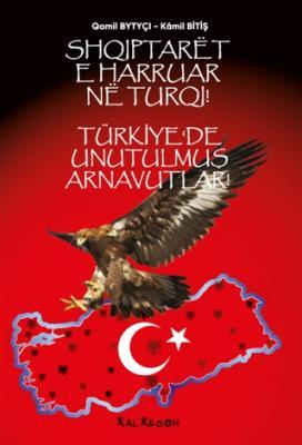 Türkiye'de Unutulmuş Arnavutlar Kamil Bitiş