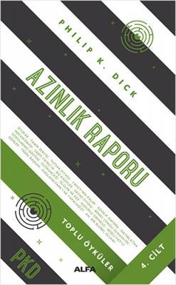 Azınlık Raporu (Ciltli) Philip K. Dick