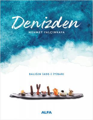 Denizden Mehmet Yalçınkaya