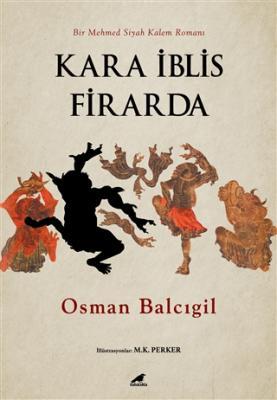 Kara İblis Firarda Osman Balcıgil