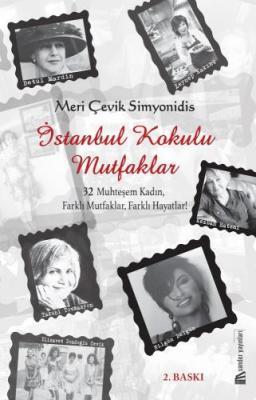İstanbul Kokulu Mutfaklar Meri Çevik Simyonidis