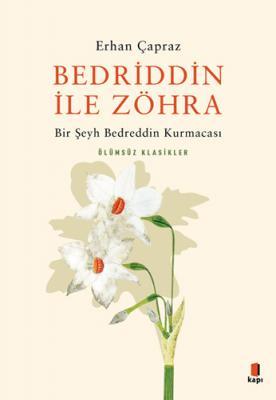 Bedriddin ile Zöhra Erhan Çapraz