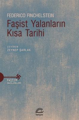 Faşist Yalanların Kısa Tarihi Federico Finchelstein