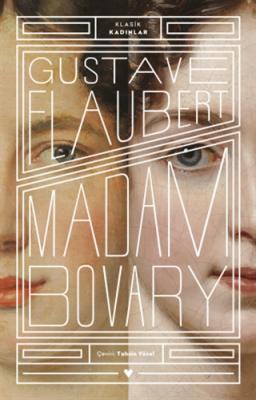 Madam Bovary Gustave Flaubert