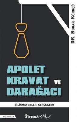 Apolet Kravat ve Darağacı Burak Kürkçü