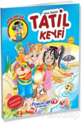 Afacan Yaz Tatil Keyfi