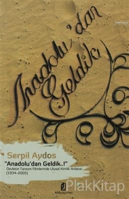 Anadolu'dan Geldik