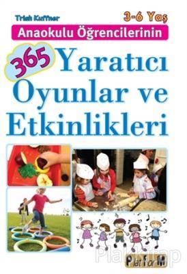 Anaokulu Öğrencilerinin 365 Yaratıcı Oyunlar ve Etkinlikleri