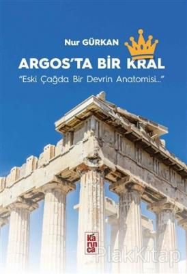 Argos'ta Bir Kral