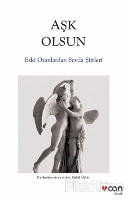 Aşk Olsun - Eski Ozanlardan Sevda Şiirleri Kolektif