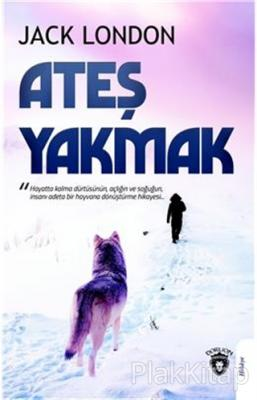 Ateş Yakmak Jack London