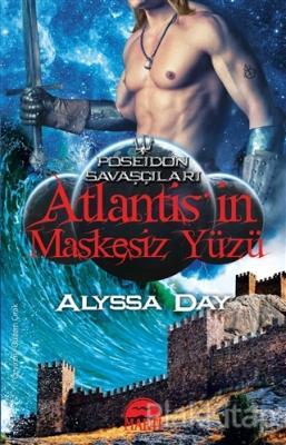 Atlantis'in Maskesiz Yüzü