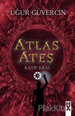 Atlas Ateş - Kayıp Kral Uğur Güvercin