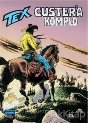 Aylık Tex Sayı: 90 Custer'a Komplo