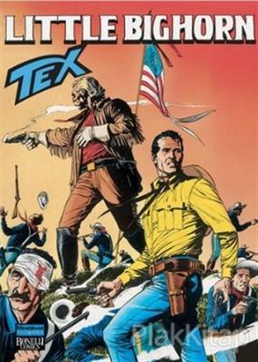 Aylık Tex Sayı: 92 Little Bighorn