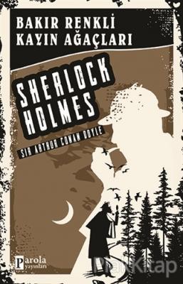 Bakır Renkli Kayın Ağaçları - Sherlock Holmes