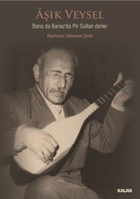 Bana da Banaz'da Pir Sultan Derler (CD+Kitap)