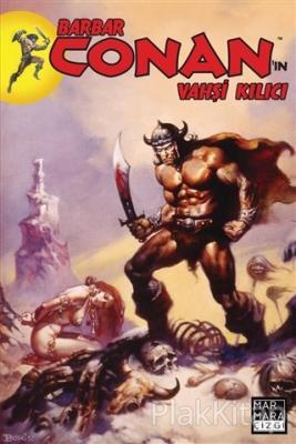 Barbar Conan'ın Vahşi Kılıcı Sayı:1