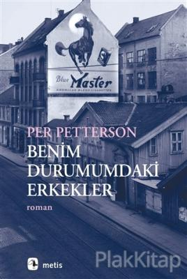 Benim Durumumdaki Erkekler Per Petterson