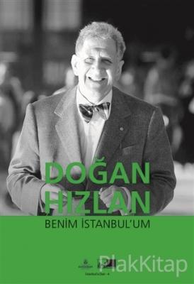 Benim İstanbul'um Doğan Hızlan