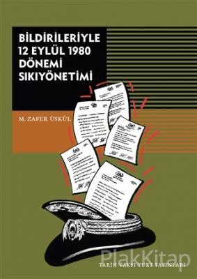 Bildirileriyle 12 Eylül 1980 Dönemi Sıkıyönetimi