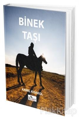 Binek Taşı Kamil Kısakol