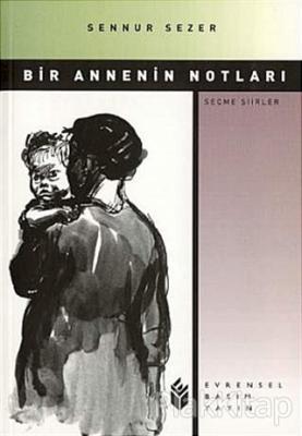 Bir Annenin Notları (Seçme Şiirler / 1964-1991)