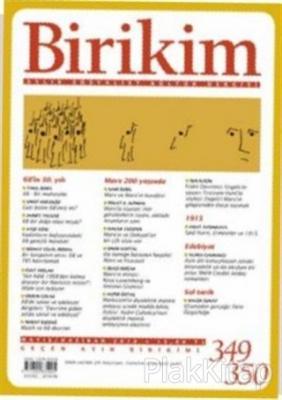 Birikim Aylık Sosyalist Kültür Dergisi Sayı: 349 - 350 Mayıs /Haziran 2018