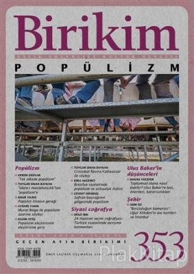 Birikim Aylık Sosyalist Kültür Dergisi Sayı: 353 Eylül 2018